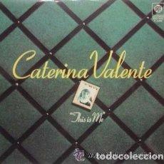 Discos de vinilo: CATERINA VALENTE - THIS IS ME - LP PYE RECORDS SPAIN 1976. Lote 110641587