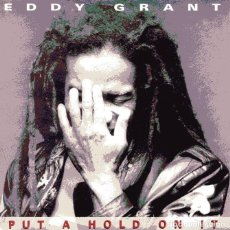 Disques de vinyle: EDDY GRANT / PUT A HOLD ON IT / VERSION (SINGLE 1988). Lote 110652379