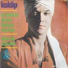 Discos de vinilo: KULDIP,LA BALADA DE LOS BOINAS VERDES DEL 66. Lote 110655539