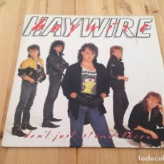 Discos de vinilo: HAYWIRE - DON'T JUST STAND THERE -LP-HARD ROCK HEAVY. Lote 110664543