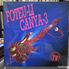 Discos de vinilo: FOTEU-LI CANYA-3 (LP, COMP) NUEVO. Lote 110677279
