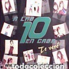 Discos de vinilo: A LAS 10 EN CASA - TE VERÉ - MAXI-SINGLE BLANCO Y NEGRO 1997. Lote 110679083