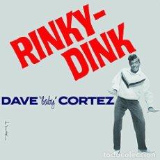Discos de vinilo: DAVE BABY CORTEZ * LP 180G * RINKY-DINK * LTD ULTRARARE * PRECINTADO!!. Lote 135856806