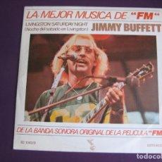 Dischi in vinile: JIMMY BUFFETT SG MEDITERRANEO 1978 LIVINGSTON SATURDAY NIGHT +1 BSO FM - POP ROCK COUNTRY. Lote 213700841
