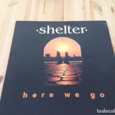 Discos de vinilo: SHELTER-- HERE WE GO -MAXI-RAY CAPPO YOUTH OF TODAY. Lote 110711679