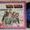 Discos de vinilo: LOS DALI / DESESPERANZA (FESTIVAL PERLA DEL MEDITERRANEO) / TU VENDRAS / MUSIMAR-1974-. Lote 110716007