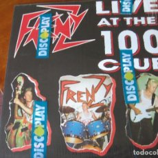 Discos de vinilo: FRENZY - LIVE AT THE 100 CLUB - EN PERFECTO ESTADO. Lote 110735639