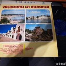 Discos de vinilo: VACACIONES EN MENORCA LP 1971. Lote 198579565