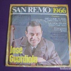 Discos de vinilo: JOSE GUARDIOLA SG VERGARA - SAN REMO 1966 . DIO COME TI AMO/ LA VIDA ES ASI. Lote 110758627