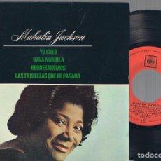 Discos de vinilo: MAHALIA JACKSON - YO CREO, HAVA NAGUILA + 2 - EP - CBS 1964 - 5.908. Lote 110788303