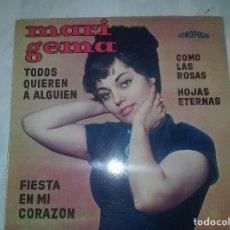 Discos de vinilo: MARI GEMA - TODOS QUIEREN A ALGUIEN + 3 1964 FONOPOLIS. Lote 110815527