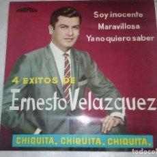 Discos de vinilo: ERNESTO VELAZQUEZ - CHIQUITA+3 FONOPLIS 1964. Lote 110816059