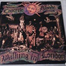Discos de vinilo: CONCRETE BLONDE. WALKING IN LONDON LP. Lote 110824914
