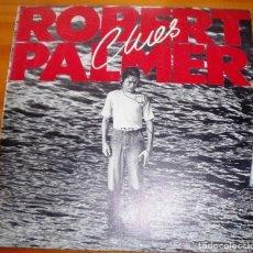 Discos de vinilo: ROBERT PALMER - CLUES (1980). Lote 110842075