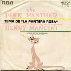 Discos de vinilo: HENRY MANCINI Y SU ORQUESTA – THE PINK PANTHER - SG SPAIN 1972 - RCA VICTOR 3-10764. Lote 110888151