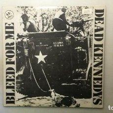 Discos de vinilo: DISCO 45 MAXI DEAD KENNEDYS. BLEED FOR ME. 1982. Lote 110897311