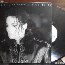 Discos de vinilo: MICHAEL JACKSON WHO IS IT MAXI SPAIN 1992 PEPETO TOP . Lote 110910783
