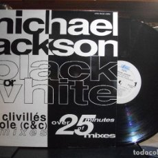 Discos de vinilo: MICHAEL JACKSON BLACK OR WHITE - REMIXES MAXI SPAIN 1991 PEPETO TOP. Lote 110911843
