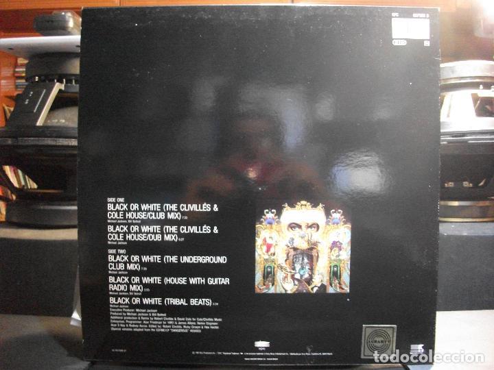 Discos de vinilo: MICHAEL JACKSON BLACK OR WHITE - REMIXES MAXI SPAIN 1991 PEPETO TOP - Foto 2 - 110911843