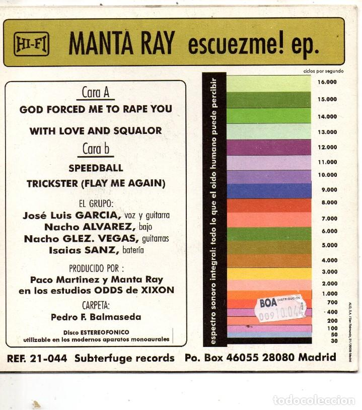 Discos de vinilo: MANTA RAY - ESCUEZME!, EP, GOD FORCED ME TO RAPE YOU + 3, AÑO 1994 - Foto 2 - 110912223