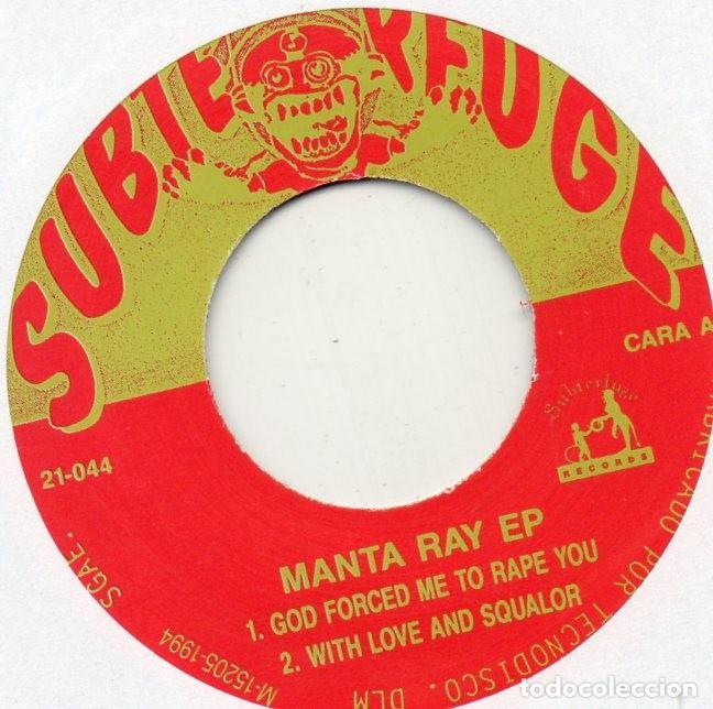 Discos de vinilo: MANTA RAY - ESCUEZME!, EP, GOD FORCED ME TO RAPE YOU + 3, AÑO 1994 - Foto 3 - 110912223
