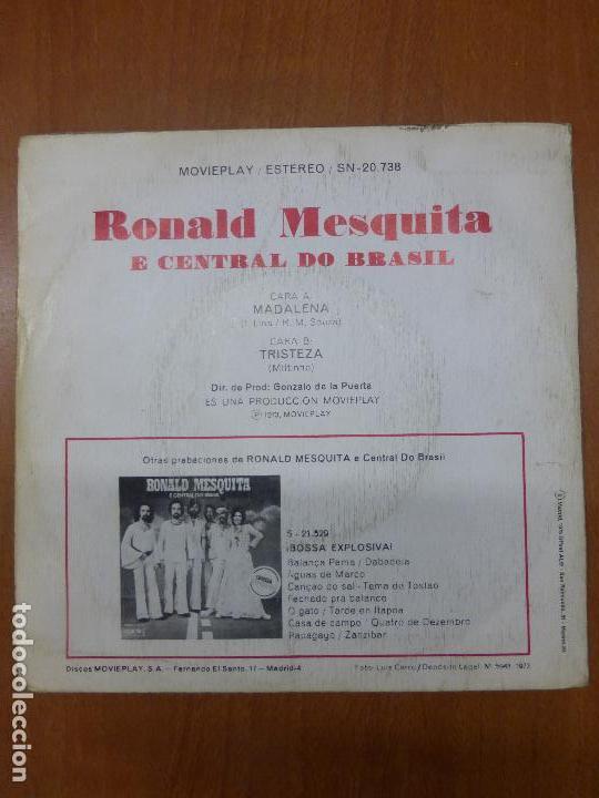 Discos de vinilo: RONALD MESQUITA E CENTRAL DO BRASIL - Madalena / tristeza single 1973 - BOSSA LATIN SOUL - Foto 5 - 110949375