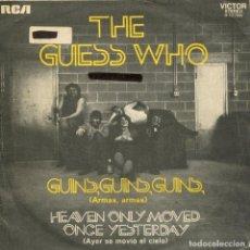 Discos de vinilo: THE GUESS WHO / ARMAS, ARMAS / AYER SE MOVIO EL CIELO (SINGLE PROMO 1972). Lote 229102995
