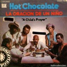 Discos de vinilo: HOT CHOCOLATE / LA ORACION DE UN NIÑO / EVERYTHING SHOULD BE FUNKY (SINGLE PROMO 1975). Lote 110962299
