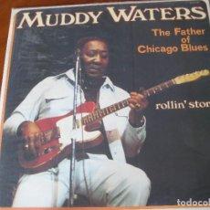 Discos de vinilo: MUDDY WATERS - ROLLIN' STONE - EN PERFECTO ESTADO. Lote 111036999
