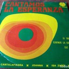 Discos de vinilo: SINGLE - CANTAMOS LA ESPERANZA - EDICIONES PAULINAS. Lote 111051079
