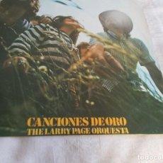Discos de vinilo: CANCIONES DE ORO THE LARRY PAGE ORQUESTA . Lote 111099903