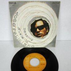 Discos de vinilo: JOSE FELICIANO - DESTINY + SUSIE Q - SINGLE - RCA 1970 SPAIN. Lote 111125215