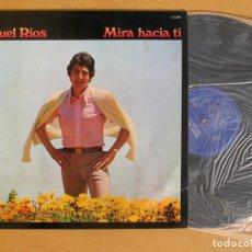 Discos de vinilo: MIGUEL RIOS,MIRA HACIA TI. - LP HISPAVOX 1981. SISTEMA DOLBY. Lote 111167951