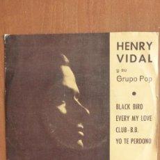 Discos de vinilo: HENRY VIDAL Y SU GRUPO POP-BLACK BIRD +3 TEMAS-SINGLE 1976-SENSACIONAL SOUL-MUY RARO-PERFECTO ESTADO. Lote 111215211