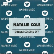 Discos de vinilo: NATALIE COLE-ORANGE COLORED SKY SINGLE VINILO 1992 PROMOCIONAL SPAIN. Lote 54924498
