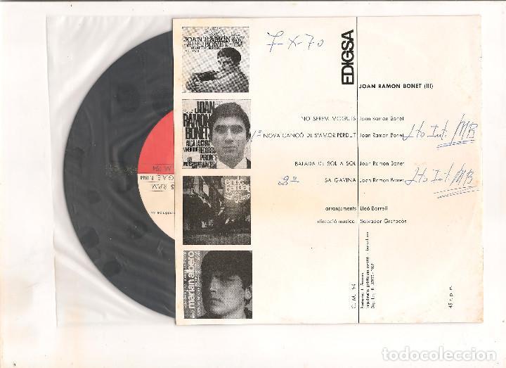 Discos de vinilo: JOAN RAMON BONET NOVA CANÇO DE SAMOR PERDUT EDIGSA 1967 - Foto 2 - 111233351