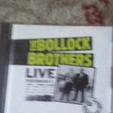 Discos de vinilo: CD THE BOLLOCKS BROTHERS-LIVE PERFOMANCE-IMPORTACION. Lote 111303047
