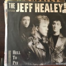 Discos de vinilo: HELL TO PAY. THE JEFF HEALEY BAND. Lote 111307736