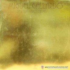 Discos de vinilo: MIGUEL GALLARDO-SEGUIRA VIVO EN MI MAXI-SINGLE PROMO ARIOLA 1980, VINILO BLANCO. Lote 111314507
