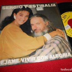 Disques de vinyle: SERGIO Y ESTIBALIZ DEJAME VIVIR CON ALEGRIA 7'' SINGLE 1988 CBS PROMO UNA CARA VAINICA DOBLE. Lote 111332023