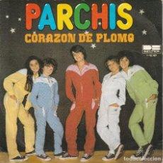 Discos de vinilo: PARCHIS - CORAZON DE PLOMO / UN RAYO DE SOL (SINGLE BELTER 1981). Lote 151155749