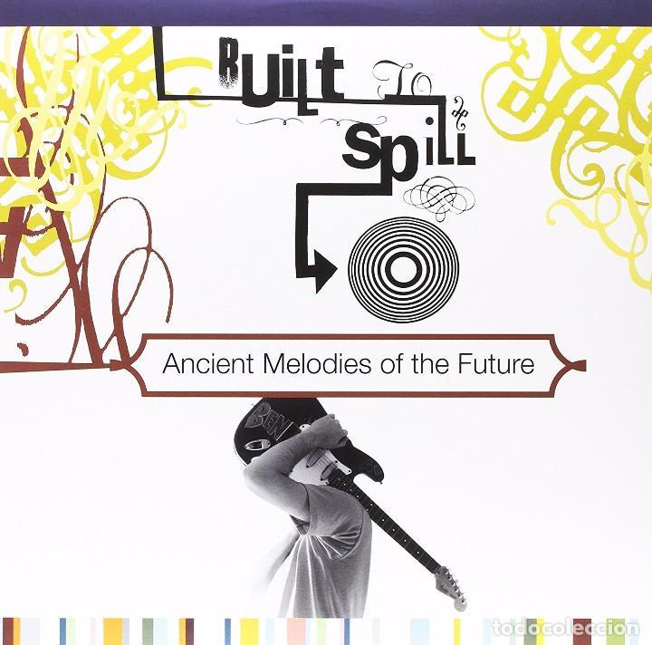 LP BUILT TO SPILL ANCIENT MELODIES OF THE FUTURE INDIE ROCK VINILO (Música - Discos - LP Vinilo - Pop - Rock Extranjero de los 90 a la actualidad)