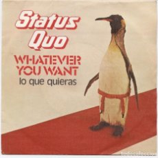 Discos de vinilo: STATUS QUO_WHATEVER YOU WANT_LO QUE QUIERAS_HARD RIDE_7'' SPANISH SINGLE_1979. Lote 111344483