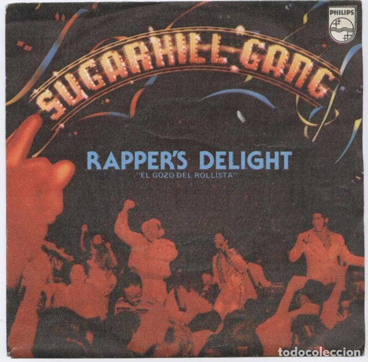 SUGARHILL GANG_RAPPER'S DELIGHT = EL GOZO DEL ROLLISTA_7'' EDICIÓN ESPAÑOLA_1980 LIKE NEW!!! (Música - Discos - Singles Vinilo - Rap / Hip Hop)