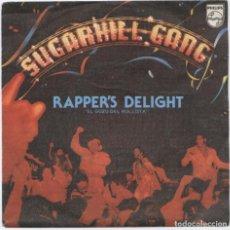 Discos de vinilo: SUGARHILL GANG_RAPPER'S DELIGHT = EL GOZO DEL ROLLISTA_7'' EDICIÓN ESPAÑOLA_1980 LIKE NEW!!!. Lote 111348551