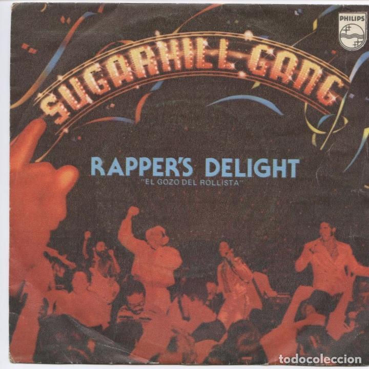 SUGARHILL GANG_RAPPER'S DELIGHT = EL GOZO DEL ROLLISTA_7'' EDICIÓN ESPAÑOLA_1980 (Música - Discos - Singles Vinilo - Rap / Hip Hop)
