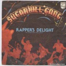 Discos de vinilo: SUGARHILL GANG_RAPPER'S DELIGHT = EL GOZO DEL ROLLISTA_7'' EDICIÓN ESPAÑOLA_1980. Lote 111348731