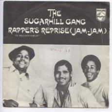 Discos de vinilo: THE SUGARHILL GANG_RAPPER'S REPRISE (JAM-JAM)_VINYL 7'' SPANISH EDITION 1980. Lote 111350447