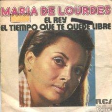 Discos de vinilo: MARIA DE LOURDES / EL REY / EL TIEMPO QUE TE QUEDE LIBRE (SINGLE PROMO 1974). Lote 111361243