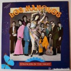 Discos de vinilo: LOS MANOLOS - STRANGERS IN THE NIGHT - MAXI-SINGLE SPAIN 1991. Lote 111417307